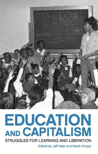 9781608461479: Education and Capitalism: Struggles for Learning and Liberation