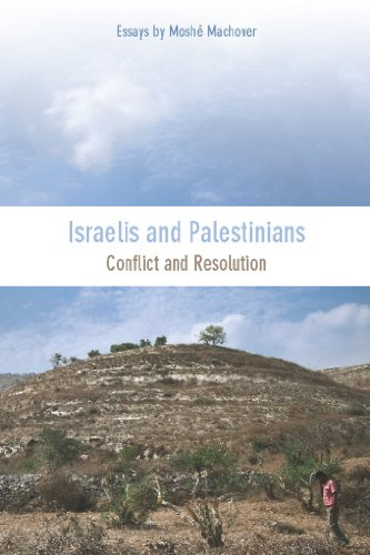 9781608461486: Israelis and Palestinians: Conflict and Resolution