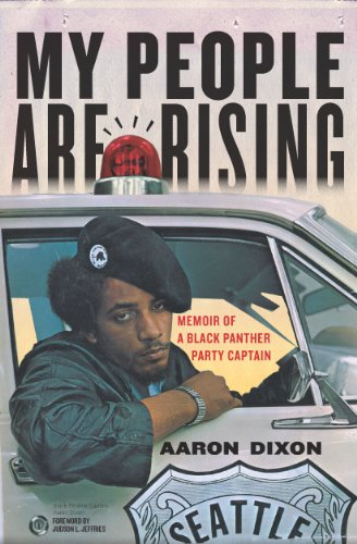 [signed] My People Are Rising: Memoir of a Black Panther Party Captain
