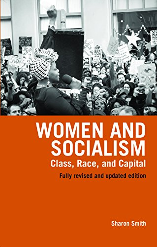 9781608461806: Women And Socialism: Class, Race, and Capital