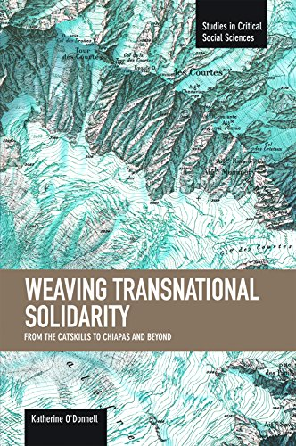 Weaving Transnational Solidarity: From the Catskills to: O'Donnell, Katherine