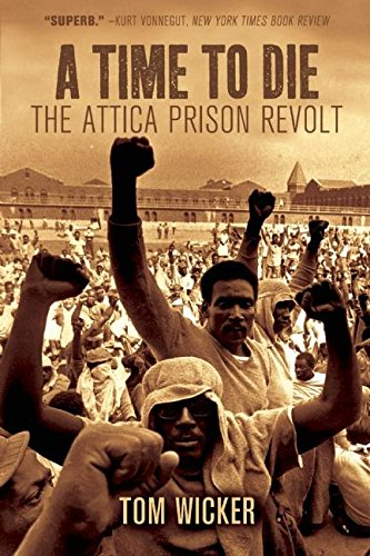 9781608462155: A Time to Die: The Attica Prison Revolt