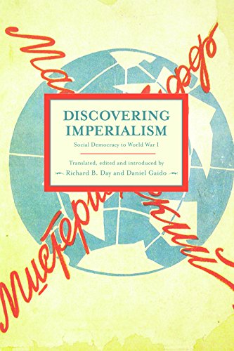 9781608462353: Discovering Imperialism: Social Democracy to World War I : Historical Materialism, Volume 33