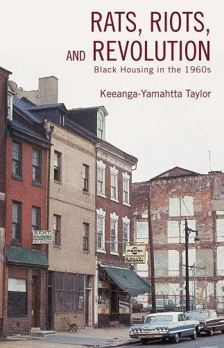 9781608462483: Rats, Riots and Revolution: Black Housing in the 1960s