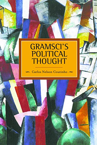 9781608462773: Gramsci's Political Thought (Historical Materialism)
