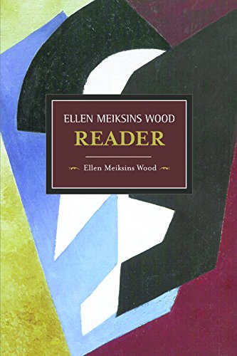 9781608462797: The Ellen Meiksins Wood Reader (Historical Materialism)