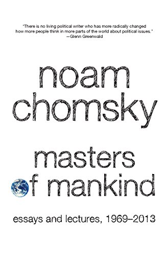 9781608463633: Masters of Mankind: Essays and Lectures, 1969-2013