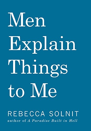 9781608463862: Men Explain Things to Me