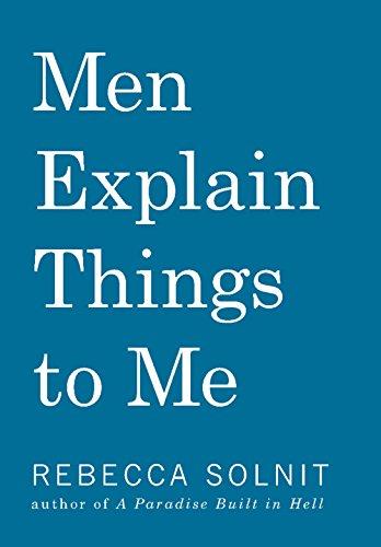 9781608463862: Men Explain Things to Me