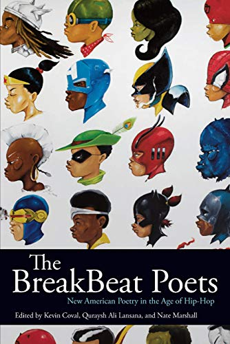 9781608463954: The Breakbeat Poets: New American Poetry in the Age of Hip-Hop