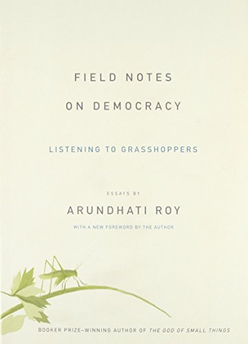 9781608464616: Field Notes on Democracy: Listening to Grasshoppers