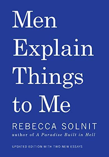 9781608464661: Men Explain Things to Me