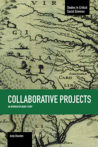 Collaborative Projects: An Interdisciplinary Study (Paperback): Andy Blunden