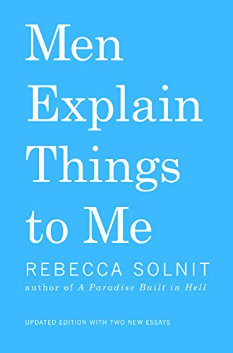 9781608464968: Men Explain Things To Me Updated Edition