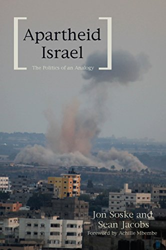 9781608465187: Apartheid Israel: The Politics of an Analogy