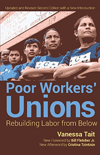 9781608465200: Poor Workers' Unions: Rebuilding Labor from Below (Completely Revised and Updated Edition)