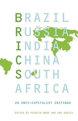 9781608465330: BRICS: An Anticapitalist Critique