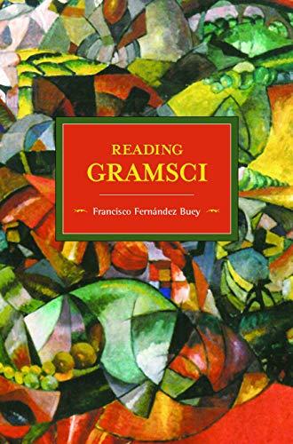 9781608465613: Reading Gramsci (Historical Materialism)