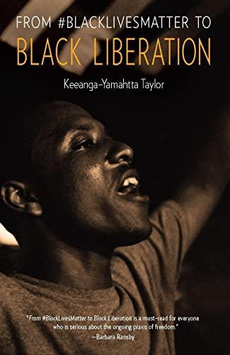9781608465620: From #Blacklivesmatter to Black Liberation
