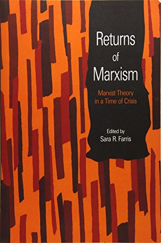 9781608465743: Returns of Marxism: Marxist Theory in a Time of Crisis