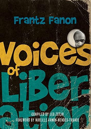 9781608466139: Voices of Liberation: Frantz Fanon