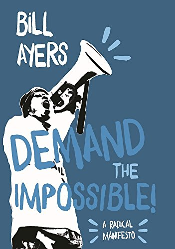 9781608466702: Demand The Impossible!: A Radical Manifesto