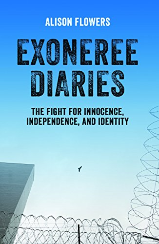 9781608466757: Exoneree Diaries: The Fight for Innocence, Independence, and Identity