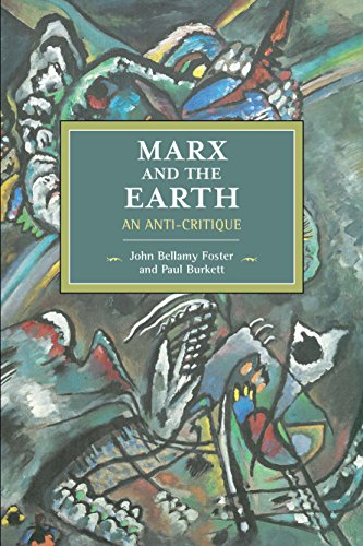 9781608467051: Marx And The Earth: An Anti-Critique (Historical Materialism)