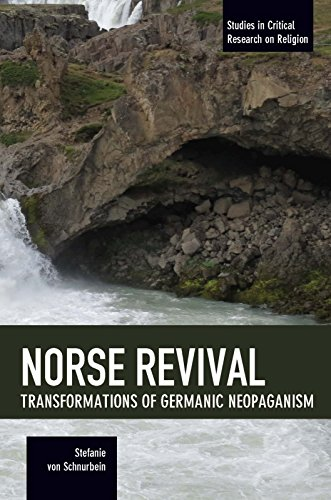 9781608467372: Norse Revival: Transformations of Germanic Neopaganism (Studies in Critical Research on Religion)