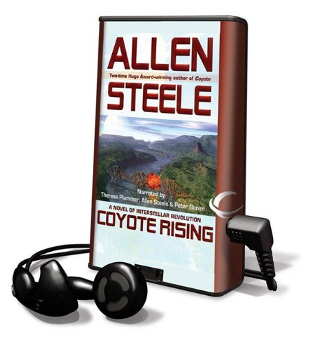 9781608476824: Coyote Rising: A Novel of Interstellar Revolution (Playaway Adult Fiction)