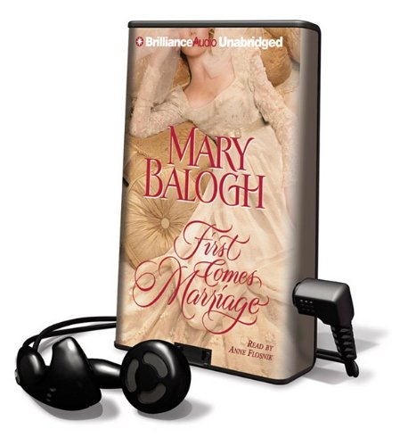 First Comes Marriage [With Earbuds] (Playaway Adult Fiction): Balogh, Mary