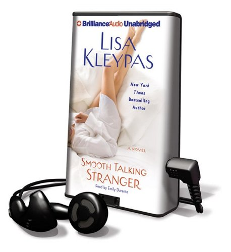 Smooth Talking Stranger [With Earbuds] (Playaway Adult Fiction): Kleypas, Lisa