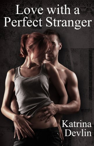 9781608502707: Love with a Perfect Stranger