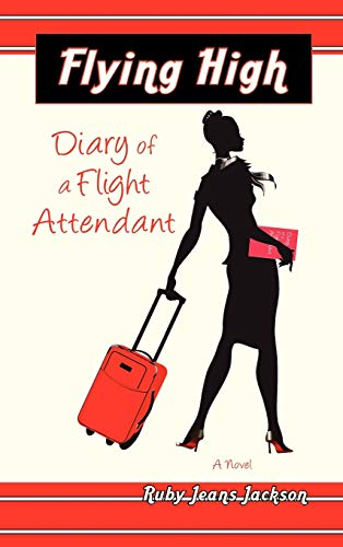 9781608600717: Flying High, Diary of a Flight Attendant
