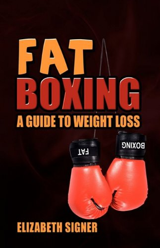9781608601431: Fat Boxing, a Guide to Weight Loss