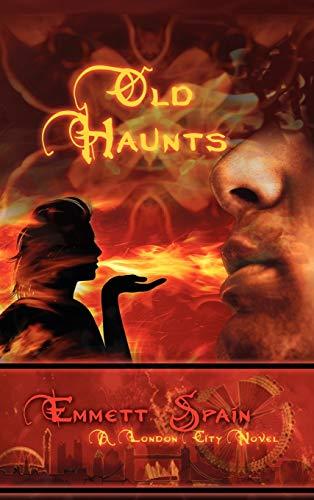 9781608602193: Old Haunts, a London City Novel