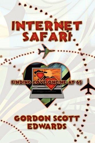9781608603091: Internet Safari, Finding Love Online at 65