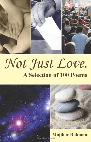 9781608603312: Not Just Love a Selection of 100 Poems