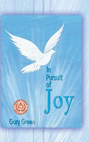9781608603848: In Pursuit of Joy