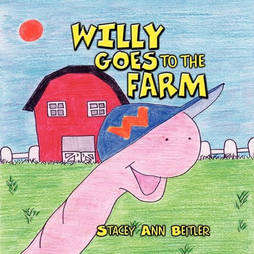 9781608604746: Willy Goes to the Farm