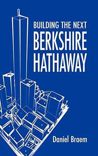 9781608606115: Building the Next Berkshire Hathaway
