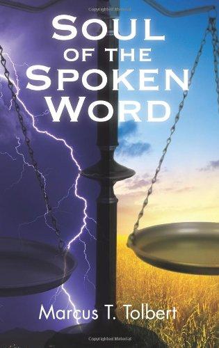 9781608607464: Soul of the Spoken Word