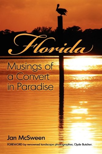 9781608607563: Florida Musings of a Convert in Paradise