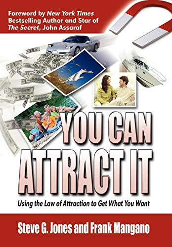 9781608607587: You Can Attract It Using the Law of Attraction to Get What You Want