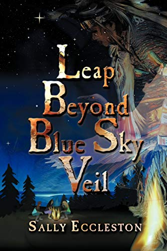 9781608608584: Leap Beyond Blue Sky Veil