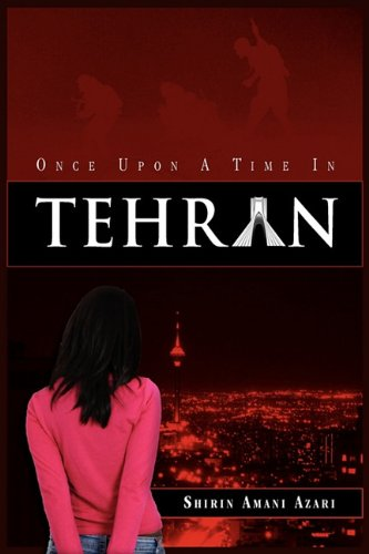 9781608608669: Once Upon a Time in Tehran