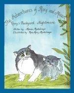 9781608608881: The Adventures of Roxy and Mozart: Roxy's Backyard Nightmare