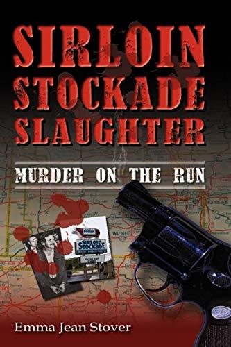 9781608609246: Sirloin Stockade Slaughter: Murder on the Run