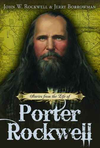 9781608610051: Stories from the Life of Porter Rockwell