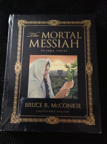The Mortal Messiah, Vol. 3, Collector's Edition